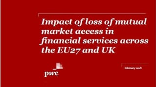 Impact of loss of mutual market access in financial services across the EU27 and UK